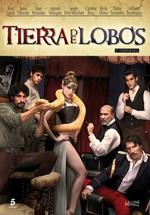 Tierra de lobos (2ª temporada) (2012)