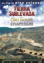 Tierra sublevada: oro impuro (2009)