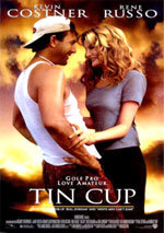 Tin Cup (1996)