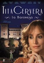 Tita Cervera. La baronesa (2011)