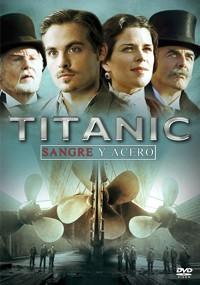 Titanic: Sangre y acero (2012)