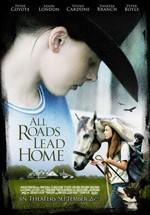 Todos los caminos llevan a casa (2008)