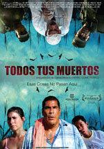 Todos tus muertos (2011)