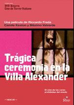 Trágica ceremonia en Villa Alexander
