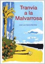 Tranvía a la Malvarrosa (1997)
