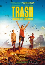 Trash. Ladrones de esperanza (2014)