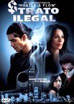 Trato ilegal (2007)