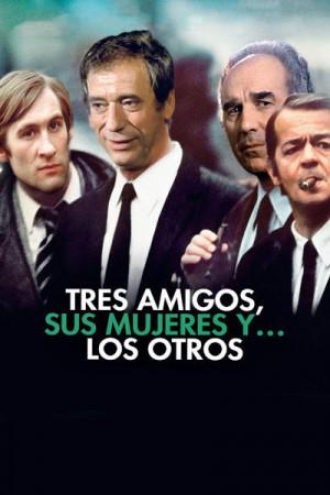 Tres amigos, sus mujeres... y los otros (1974)