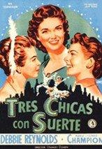 Tres chicas con suerte (1953)