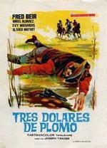 Tres dólares de plomo (1965)