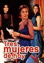 Tres mujeres de hoy (1980)