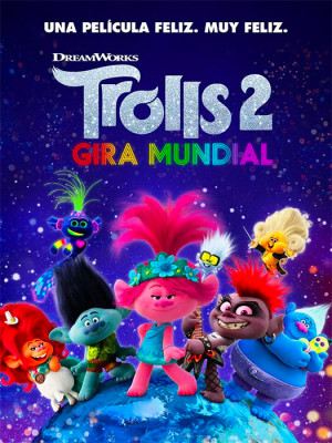 Trolls 2: Gira mundial (2020)