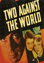 Two Against the world (1936)