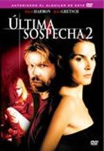 Última sospecha 2 (2006)