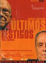 Últimos testigos: Fraga Iribarne - Carrillo, comunista (2008)