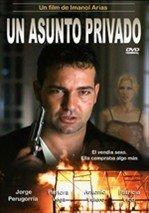 Un asunto privado (1996)