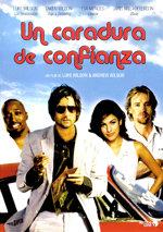 Un caradura de confianza (2005)
