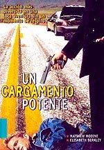 Un cargamento potente (2001)