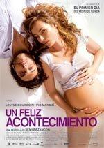 Un feliz acontecimiento (2011)