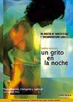 Un grito en la noche (2000)