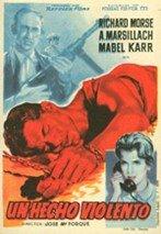 Un hecho violento (1958)