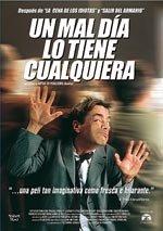 Un mal día lo tiene cualquiera (2001)