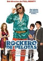 Un rockero de pelotas (2008)