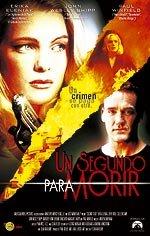 Un segundo para morir (2002)