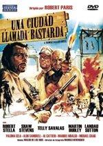 Una ciudad llamada Bastarda (1971)