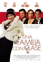 Una familia con clase (2008)