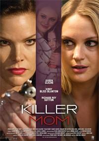 Una madre peligrosa (2017)