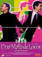 Una mafia de locos (2004)