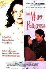 Una mujer peligrosa (1993)