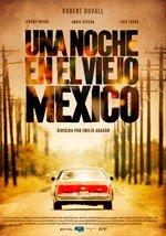 Una noche en el viejo México (2013)