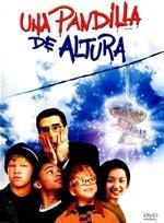Una pandilla de altura (2002)