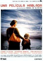 Una película hablada (2003)