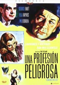 Una profesión peligrosa (1949)