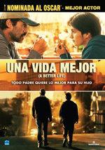 Una vida mejor (A Better Life) (2011)