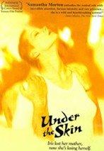 Under the Skin (A flor de piel) (1997)