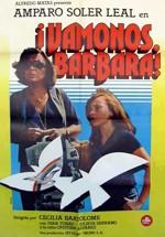 ¡Vámonos, Bárbara!