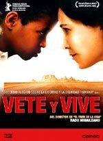 Vete y vive (2005)