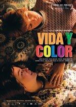 Vida y color (2005)