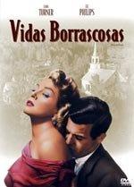 Vidas borrascosas (1957)