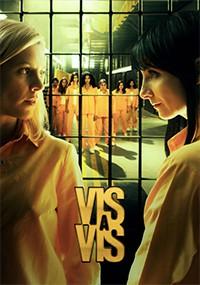 Vis a vis (2ª temporada) (2016)