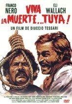 ¡Viva la muerte... tuya! (1971)