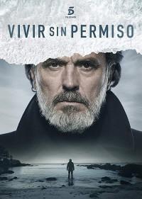 Vivir sin permiso (2017)