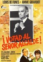 Votad al señor alcalde