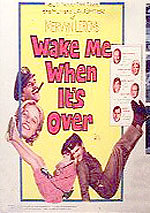 Wake Me When It's Over (1960)