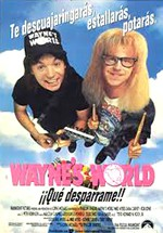 Wayne's World: ¡qué desparrame! (1992)