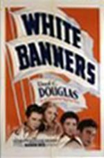 White Banners (1938)